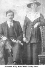 John and Mary Kate Walsh, Camp Street