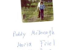 Paddy Mcdonagh and Maria Friel