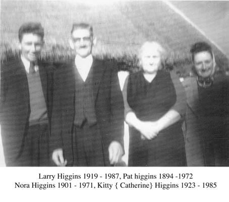 Larry Higgins, Pat Higgins, Nora Higgins, Kitty Higgins