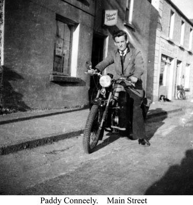 Paddy Conneely, Main Street
