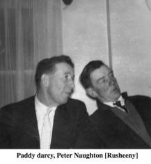 Paddy Darcy and Peter Naughton, Rusheeny