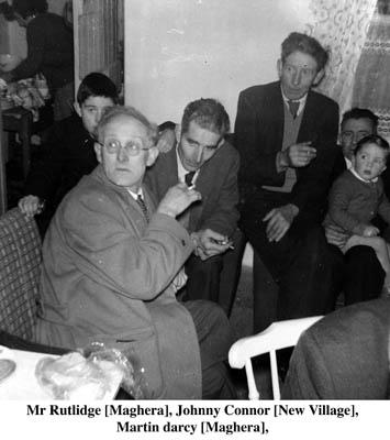 Mr. Rutlidge, Maghera, Johnny Connor, New Village and Martin Darcy, Maghera