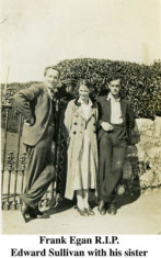 Frank Egan, Edward Sullivan and his sister