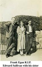 Frank Egan, Edward Sullivan and his sister