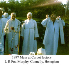 Mass at the Carpet Factory 1997