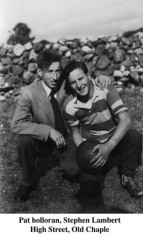 Pat Halloran, and Stephen Lambert, Oldchapel