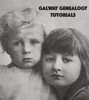 Galway Genealogy Tutorials